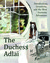 The Duchess Adlai, Introductions, Inventions, and the Most Awesome Adventures