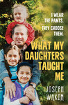 What My Daughters Taught Me