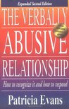 The Verbally Abusive Relationship by Patricia Evans