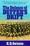 The Defence of Duffers Drift