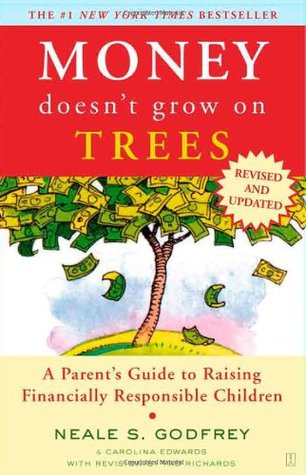Money Doesn't Grow On Trees by Neale S. Godfrey