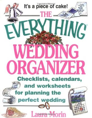The Everything Wedding Organizer by Laura Morin