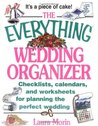 The Everything Wedding Organizer: Checklists, Calendars, and Worksheets for Planning the Perfect Wedding (Everything (Weddings))