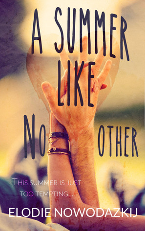 A Summer Like No Other (Broken Dreams, #1.5)