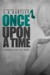 Once upon a Time by S.K. Hartley