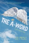 The A-Word (Sweet Dead Life, #2)