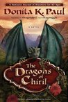 The Dragons of Chiril (Valley of the Dragons, #1)