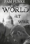 The World at War (The Apocalypse, #2)