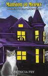 Mansion of Meows (A Klepto Cat Mystery Book 9)