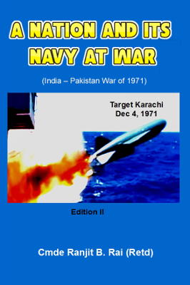 A Nation and Its Navy at War  by  Ranjit B. Rai