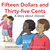 Fifteen Dollars and Thirty-Five Cents (I'm A Great Little Kid, #3)