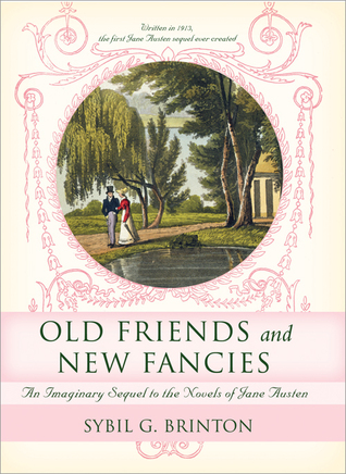 Old Friends and New Fancies by Sybil G. Brinton