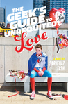 Cover of The Geek's Guide to Unrequited Love