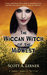 The Wiccan Witch of the Midwest (Samuel Roberts, #4)