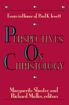 Perspectives on Christology: Essays in Honor of Paul K. Jewett