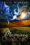For the Memory of Dragons (Dragons of Eternity #2)