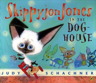 Skippyjon Jones in the Doghouse by Judy Schachner