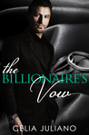 The Billionaire's Vow (Romano Conglomerate Book One)