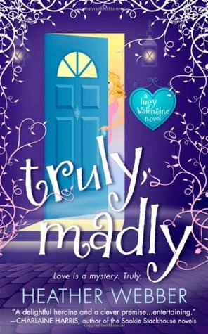 Truly, Madly by Heather Webber