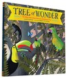 Tree of Wonder: The Many Marvelous Lives of a Rainforest Tree