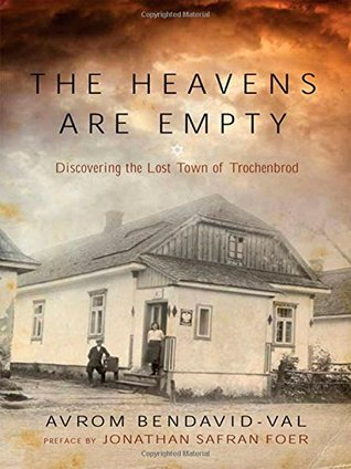 The Heavens are Empty: Discovering the Lost Town of Trochenbrod