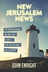 New Jerusalem News: A Novel