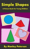 Simple Shapes (Simple Series Book 1)