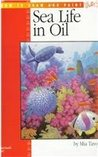 Painting Sea Life in Oil (How to Draw and Paint)