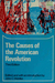 The Causes of the American Revolution by John C. Wahlke
