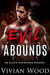Evil Abounds - An Alpha Guardians Prequel