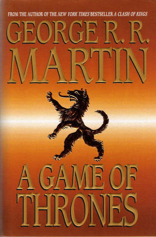 Goodreads | A Game of Thrones (A Song of Ice and Fire, #1)