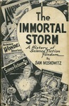 The Immortal Storm: A History of Science Fiction Fandom (Classics of Science Fiction)