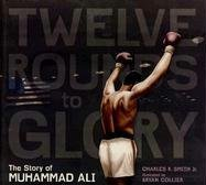Twelve Rounds to Glory by Charles R. Smith Jr.