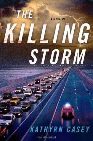 The Killing Storm by Kathryn Casey