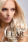 Mine to Fear (Mine, #3)
