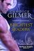 Brightest Shadow (The Mythical Knights, Book #0.5)