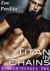 Titan in Chains (Broken Heroes #1)