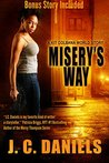 Misery's Way: A Kit Colbana World Story