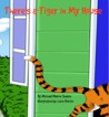 There's a Tiger In My House by Michael Marion Sharpe