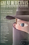 Great Detectives: A Century of the Best Mysteries from England and America