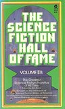 The Science Fiction Hall of Fame: Volume 2B (The Science Fiction Hall of Fame #3)