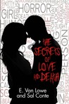 The Secrets of Love and Death