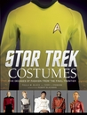 Star Trek Costumes: Five Decades of Fashion from the Final Frontier cover image