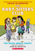 The Truth About Stacey: Full Color Edition (The Babysitters Club, #2)