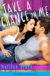 Take a Chance on Me by Marilyn Brant