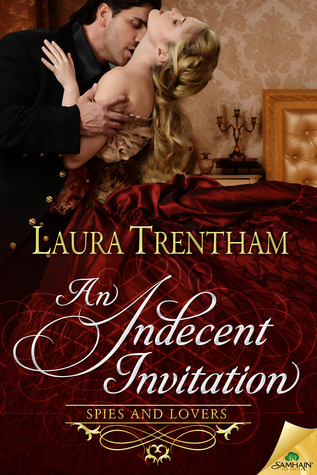 An Indecent Invitation (Spies and Lovers, #1)