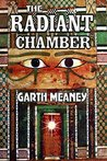 The Radiant Chamber by Garth Meaney