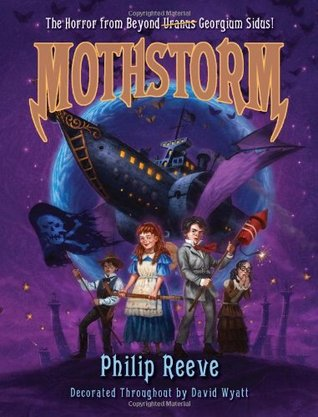 Mothstorm by Philip Reeve