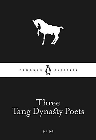 Three Tang Dynasty Poets (Little Black Classics #09)