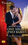 One Night, Two Babies (Illegitimate Heirs #5)